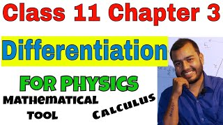 Class 11 Chapter 3 Kinematics:  Differentiation || Calculus part 01 || Mathematical Tool
