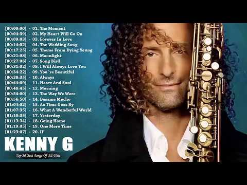 Xxx Mp4 Kenny G Greatest Hits Full Album 2018 The Best Songs Of Kenny G Best Saxophone Love Songs 2018 3gp Sex