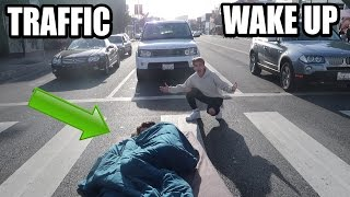 WAKING UP IN TRAFFIC !! (PRANK)