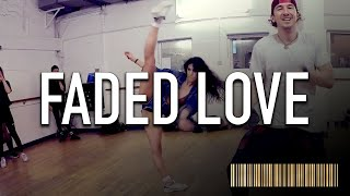 FADED LOVE by Tinashe ft Future | Commercial Dance CHOREOGRAPHY