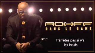 Rohff - Dans Le Game (paroles Officiel) [Officiel Audio]