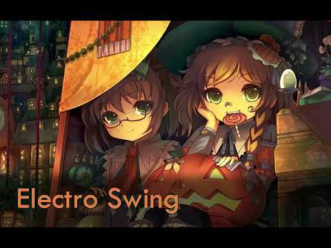 Best of ELECTRO SWING Mix for HALLOWEEN October 2018