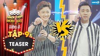 Thách thức danh hài 5 Teaser tập 9: Được thí sinh kích động, Trấn Thành mắng thẳng mặt Ngô Kiến Huy