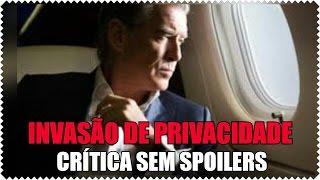 Invasão de Privacidade (I.T. 2016) - Crítica Sem Spoilers | O Veredito