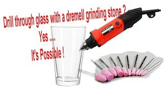 How to drill through glass using  Dremel Grinding Stone tool