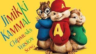 Jimikki Kammal Official Video Song From  Chipmunks  dance Version