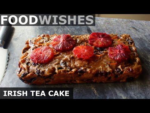Irish Tea Cake Barmbrack Food Wishes