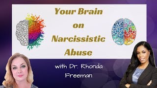 Your Brain on Narcissistic Abuse