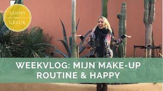 Weekvlog: Mijn make-up routine en waarom ik mediteer   Sanny zoekt Geluk