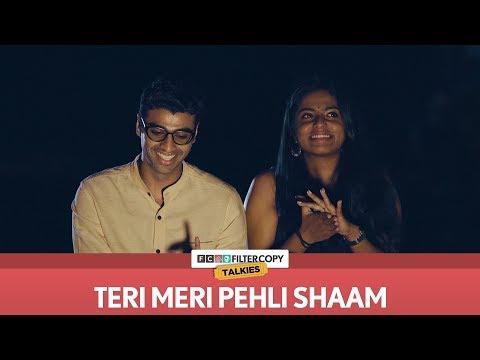 Xxx Mp4 Teri Meri Pehli Shaam FilterCopy Talkies S01E06 Ft Rohan Khurana And Nayana Shyam 3gp Sex