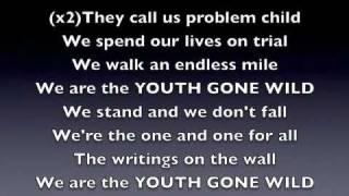 Youth gone wild - LYRICS