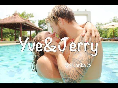 Jerry & Yve - Dream - Sri Lanka - week 3 - YVE`S WORLD