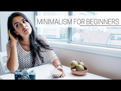 BEGINNER'S GUIDE TO MINIMALISM » inspiration to get started