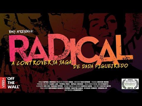 Radical A Controversa saga de Dadá Figueiredo Trailer
