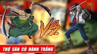 Song đấu One Piece - Thợ săn hành trắng - Zoro vs Smoker