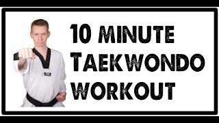 10 minute taekwondo workout