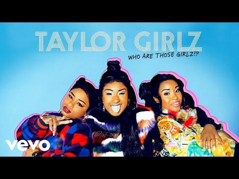 Taylor Girlz - Hater (Audio)