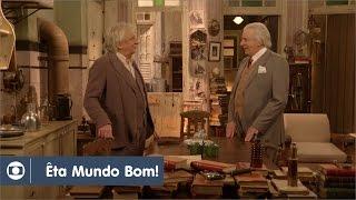Êta Mundo Bom!: capítulo 87 da novela, quarta, 27 de abril, na Globo