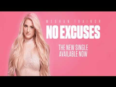 Meghan Trainor - No Excuses{hour version}