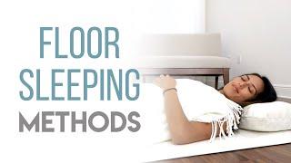 Methods of Floor Sleeping - Different Ways to Floor Sleep