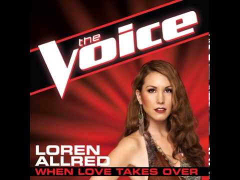 "Loren Allred: ""When Love Takes Over"" - The Voice (Studio Version)"