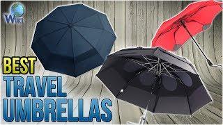 10 Best Travel Umbrellas 2018
