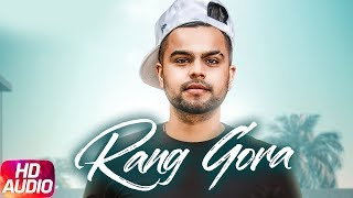 Rang Gora | Audio Song | Akhil | BOB | Latest Punjabi Song 2018 | Speed Records