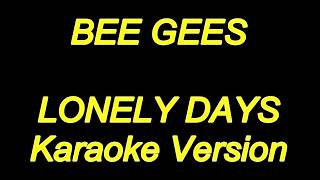 Bee Gees - Lonely Days (karaoke Lyrics) NEW!!