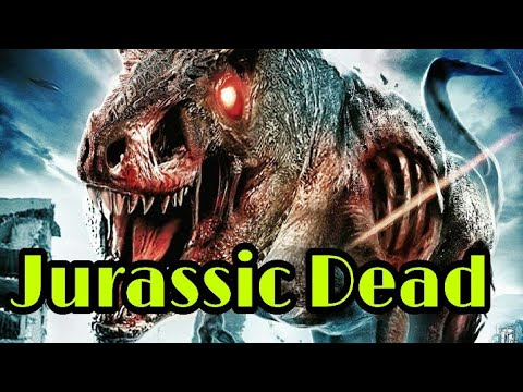 JURASSIC DEAD New Hollywood movie trailer 2018