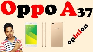 Oppo a37 our opinion in hindi
