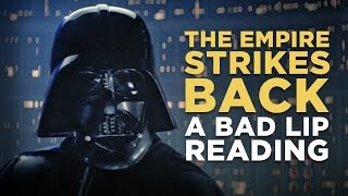 """THE EMPIRE STRIKES BACK: A Bad Lip Reading"""
