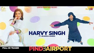 Pind+To+Airport%28Teaser%29+Harvy+Singh+%7C+Leinster+Productions.