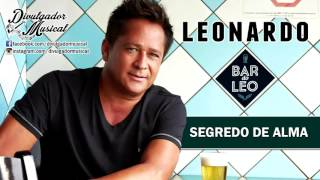 LEONARDO - SEGREDO DE ALMA (CD BAR DO LÉO - 2016)
