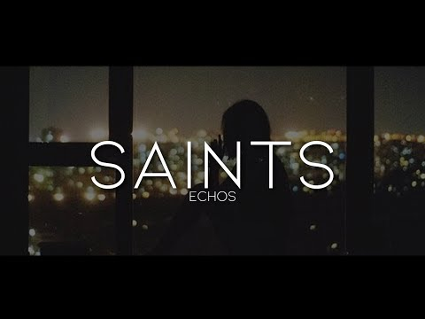 Echos Saints Lyrics