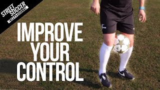 How to Improve your control/1st touch in football - Learn to play Soccer - STRskillSchool