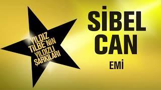 Sibel Can - Emi (Yıldız Yilbe