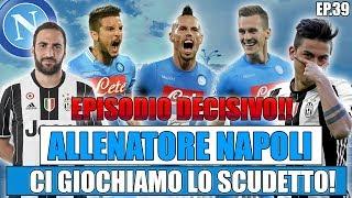 EPISODIO DECISIVO! CI GIOCHIAMO LO SCUDETTO!! FIFA 17: CARRIERA ALLENATORE NAPOLI #39 [By Giuse360]