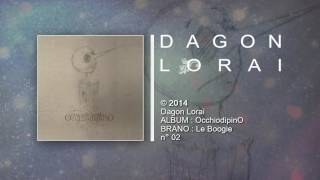 Dagon Lorai - Le Boogie