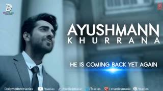 'Mitti Di Khushboo' FULL AUDIO Song   Ayushmann Khurrana   Rochak Kohli 1080p