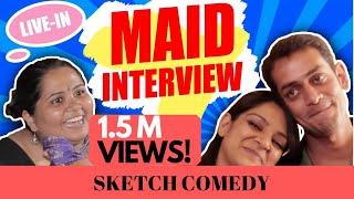 #SanjaySketch: Maid Interview