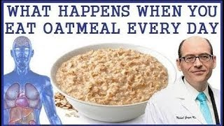 What Happens To Body When You Eat Oatmeal Every Day!