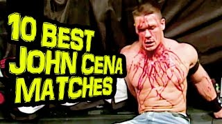 10 BEST JOHN CENA MATCHES