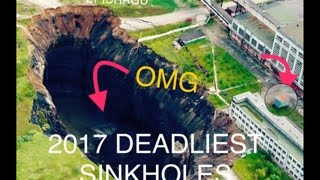Natural disaster Caught on Camera - Top 10 Deadliest Sinkholes -NEW 2017