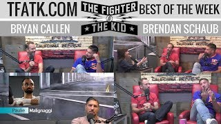 The Fighter and The Kid - Best of the Week: 7.23.2017 Edition