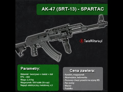 AK-47 (SRT-13) FIRMY SPARTAC - TANIEMILITARIA.PL