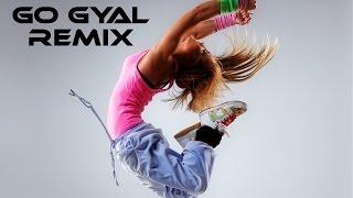 اغنية اجنبية مشهورة حماسية للرقص 2017 | Ahzee - Go Gyal | اغاني اجنبية