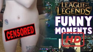 Funny LOL LoL Funny Moments #3 | blondietwitch NUDE | imaqtpie | Pokimane