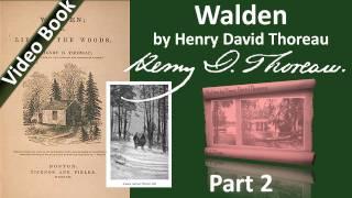 Part 2 - Walden Audiobook by Henry David Thoreau (Chs 02-04)