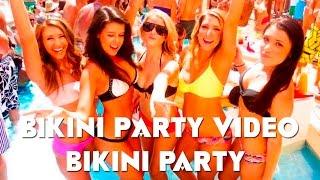 Bikini Party Video - Bikini party
