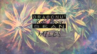Dragonu' x Kazi Ploae x Bean - Miles